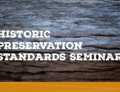 August: Historic Preservation Standards Seminar