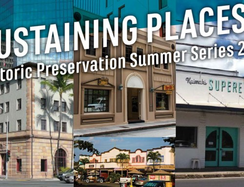 Sustaining Places: Historic Preservation Summer Series 2017