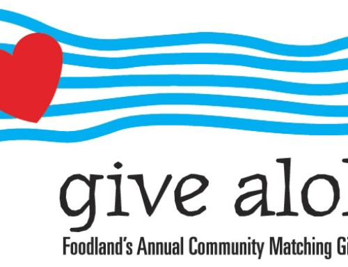 """Support Preservation this September through Foodland's """"Give Aloha"""" Campaign"""